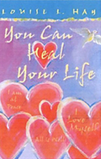 You Can Heal You Life Gift Edition