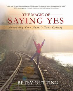 The Magic of Saying YES cover 400